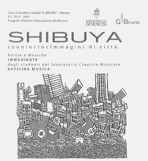 SHIBUYA - suonIncrocImmagini di città