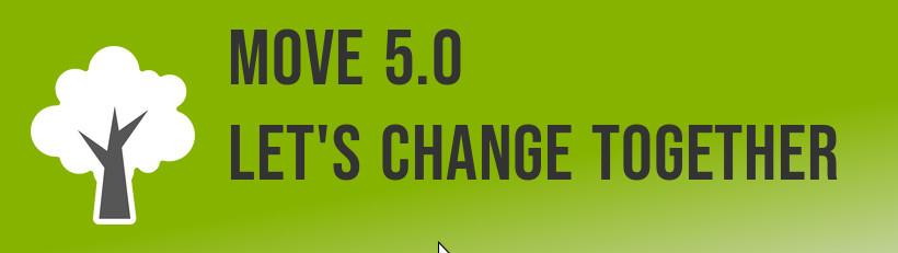 MOVE 5.0: Let's Change Together